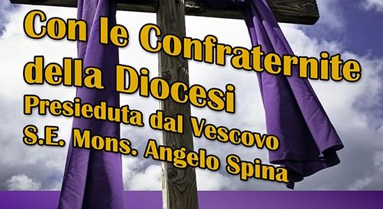 Via Crucis Diocesana delle Confraternite