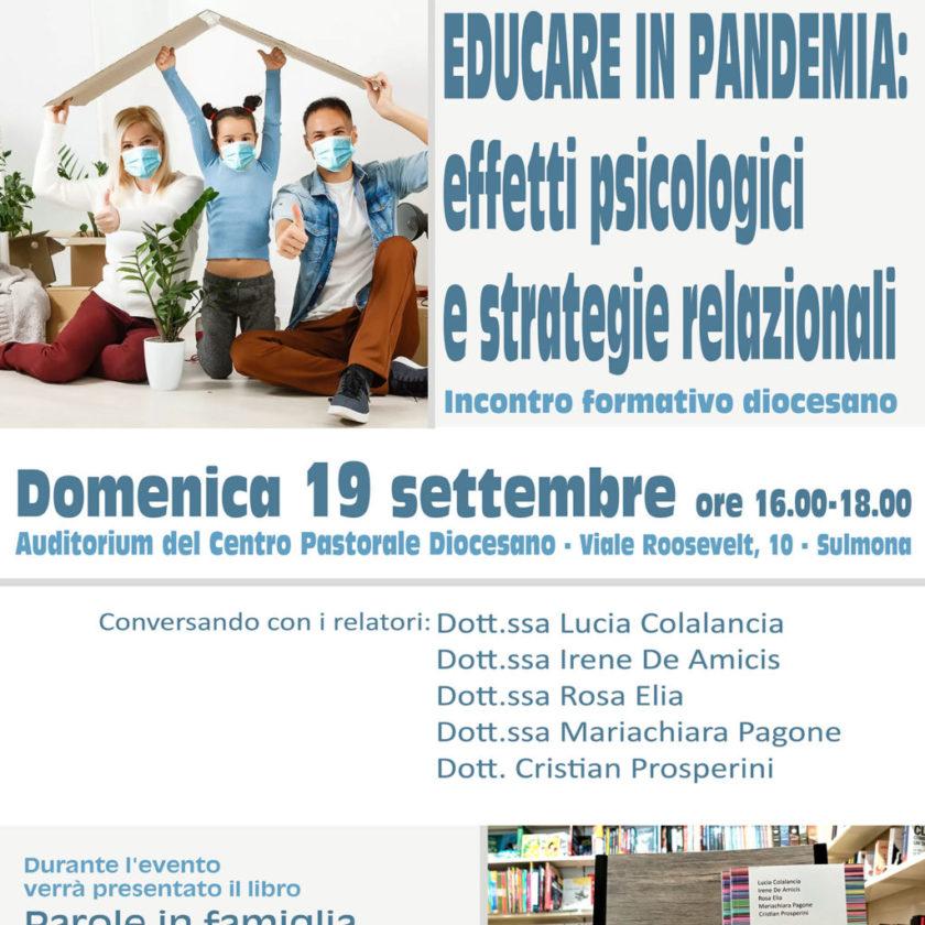 Educare in Pandemia: Effetti psicologici e strategie relazionali